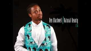 Ben Blackwell - Natural Beauty | Promo
