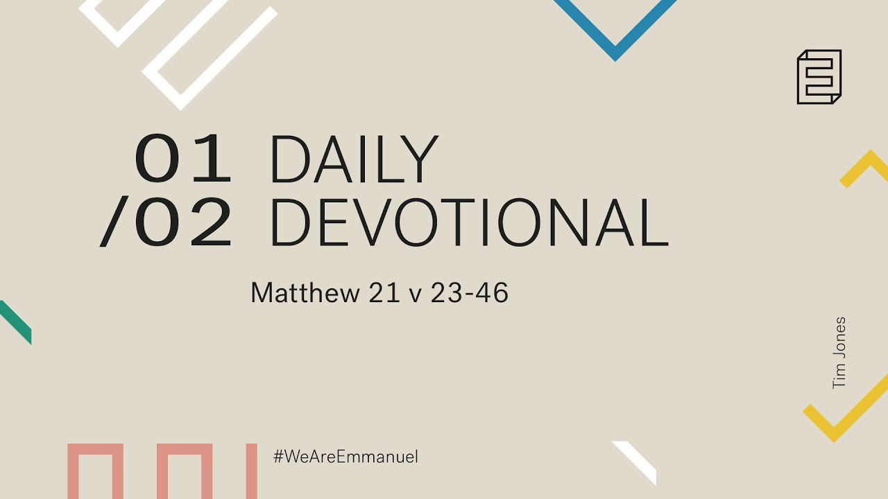 Daily Devotion with Tim Jones // Matthew 21:23-46 Cover Image