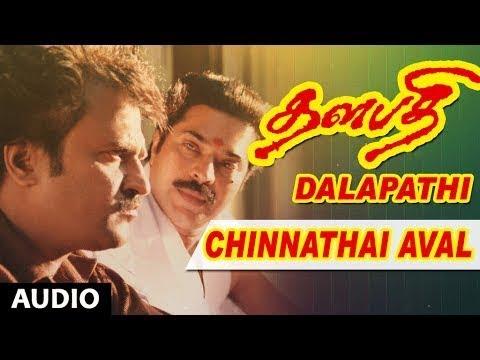 Chinnathai Aval Full Song | Dalapathi Songs | Rajanikanth,Mammootty,Shobana | Ilayaraja | Maniratnam