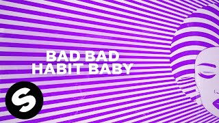 Firebeatz - Bad Habit (Official Lyric Video)