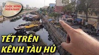 Hoa tết 2019: Ghe miền tây đổ về Sài Gòn (bến Bình Đông) #namviet