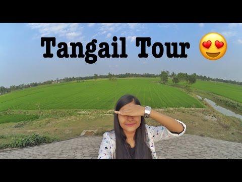 Tangail Trip 2017 ||Travel Diary || #TravelWithMarisha