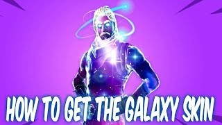How to get the galaxy skin.Fortnite Galaxy skin
