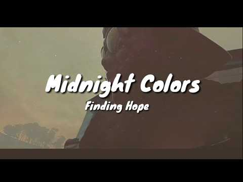 Finding Hope - Midnight Colors (Lyric)