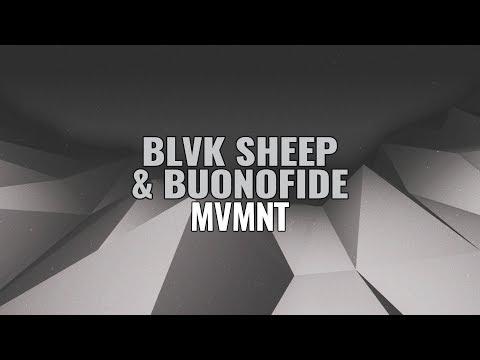 Blvk Sheep & Buonofide - MVMNT