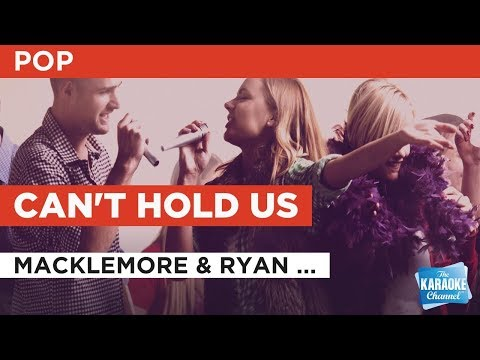 """Can't Hold Us in the Style of """"Macklemore & Ryan Lewis feat. Ray Dalton"""" with lyrics (no lead vocal)"""