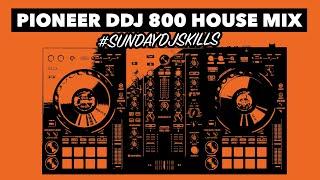 House DJ Performance Mix - Pioneer DDJ 800