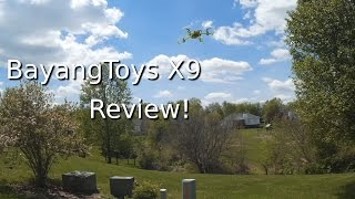 bayangtoys x9 quadcopter review courtesy gearbest