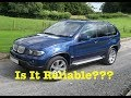 BMW X5 E53 Reliability 2019 !!! Is The BMW X5 Reliable ???