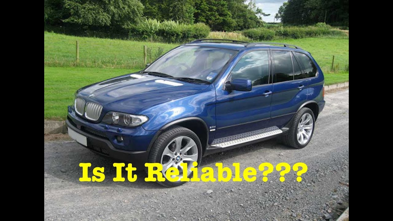 Bmw X5 E53 Reliability 2019 Is The Bmw X5 Reliable Youtube