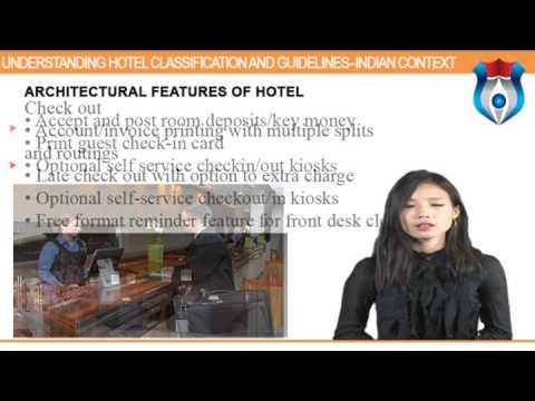 Understanding Hotel Classification and Guidelines--Indian Context new