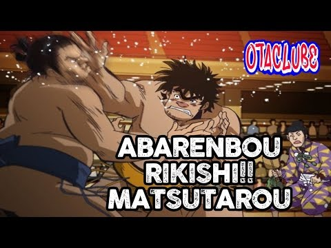 Review Abarenbou Rikishi!! Matsutarou