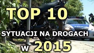 Top 10 sytuacji na drogach w roku 2015 - Na Drogach
