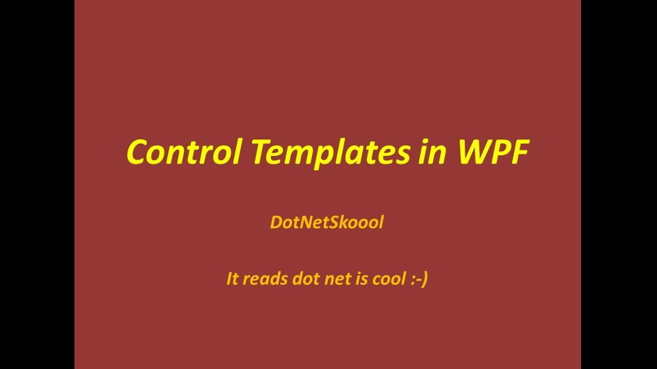 control templates in wpf youtube