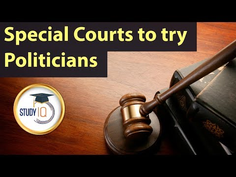 Special courts for trying politicians - Analysing Supreme court's recent verdict - UPSC/CLAT/SSC