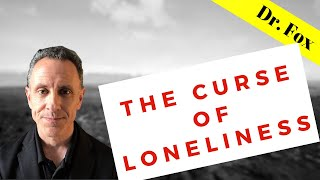 The Curse of Loneliness and Borderline Personality Disorder (BPD)