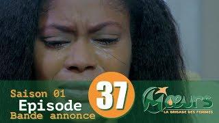 MOEURS, la Brigade des Femmes - saison 1 - épisode 37 : la bande annonce