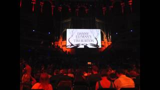 Danny Elfman live at the Royal Albert Hall 07-10-13 (audio only)