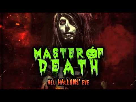 MASTER OF DEATH - All Hallows' Eve
