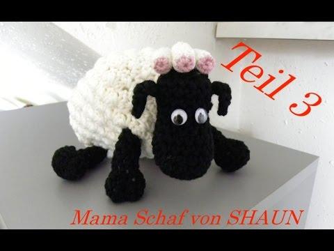 Mama Schaf Von Shaun Das Schaf Häkeln Kopf Veronika Hug Teil 3