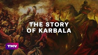 The Story of Karbala | EXPLAINED