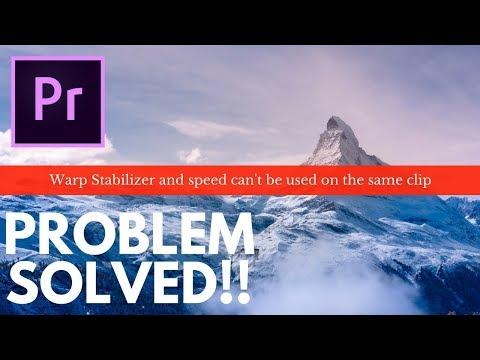 warp-stabilizer-error:-how-to-fix-error-when-applying-warp-stabilizer-and-speed-premierepro-cc-2018