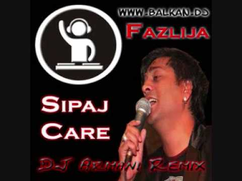 Fazlija - Sipaj Care (DJ Armani Official 2009 Remix)