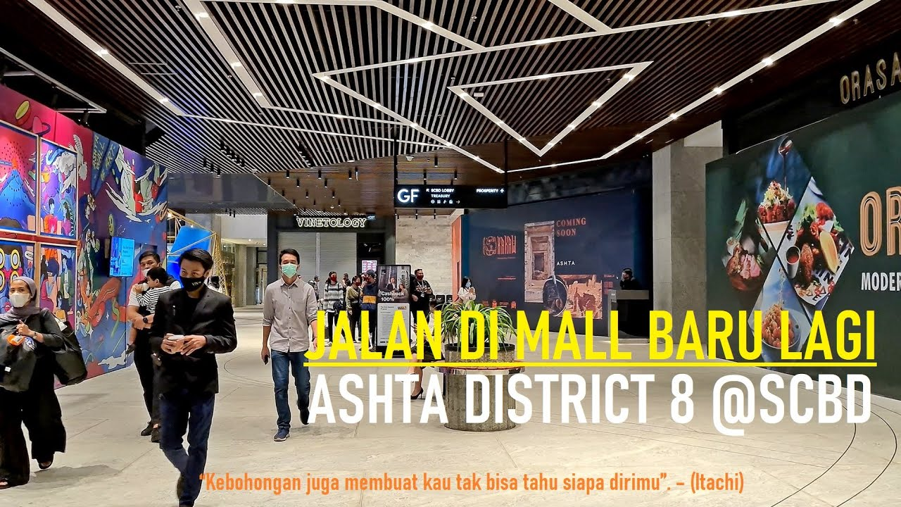Walking Around ⁴ᴷ⁶⁰ ~ ASHTA DISTRICT 8 SCBD JAKARTA ~ New Shopping Mall in South Jakarta