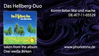 Das Hellberg-Duo - Komm lieber Mai und mache