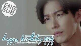 Скачать Eng Sub Happy Birthday ว นเก ดของนาย ว นตายของฉ น EP 6 1 5