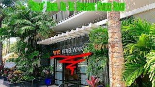 """Vive Hotel, Waikiki, Honolulu, Hawaii - USA (""""Cheap"""" Hotel On The Expensive Waikiki Beach)"""