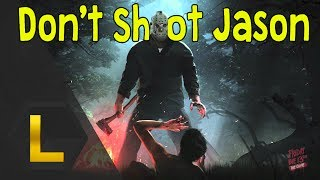 Don't Shoot Jason - Friday The 13th (Jason Gameplay)