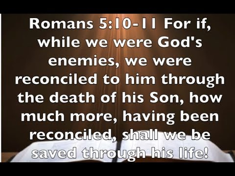 Romans 5:10-11 -  Celebrate -  God and Sinners Reconciled