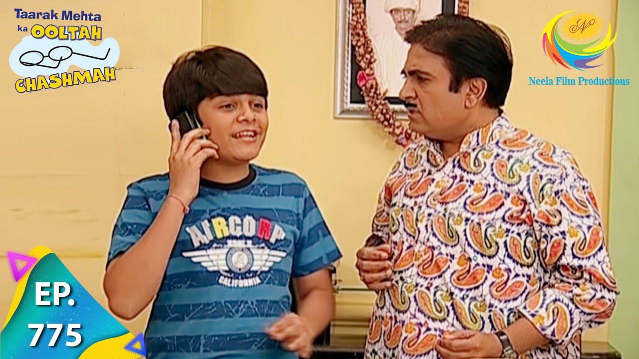 Download Taarak Mehta Ka Ooltah Chashmah - Episode 775 - Full Episode
