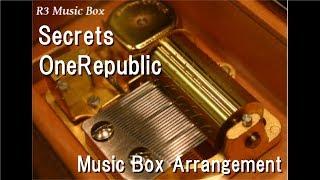 Secrets/OneRepublic [Music Box]