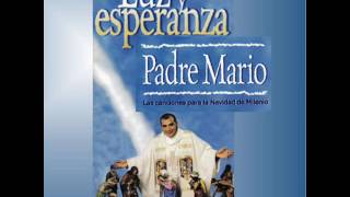 Yo tengo un gozo en el alma Padre Mario