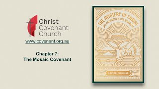 Chapter 7 | The Mosaic Covenant (Part 2)