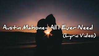 Austin Mahone All I Need