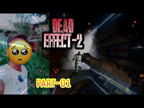 Dead Effect 2 part 1.   Gameplay🔥🔥  