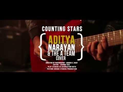 Counting Stars  Aditya Narayan & The A Team