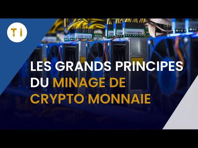Les grands principes à connaitre pour le minage de crypto monnaie !