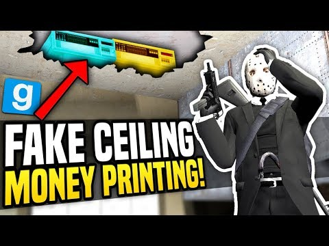 FAKE CEILING MONEY PRINTING - Gmod DarkRP | Hidden Money Printers!