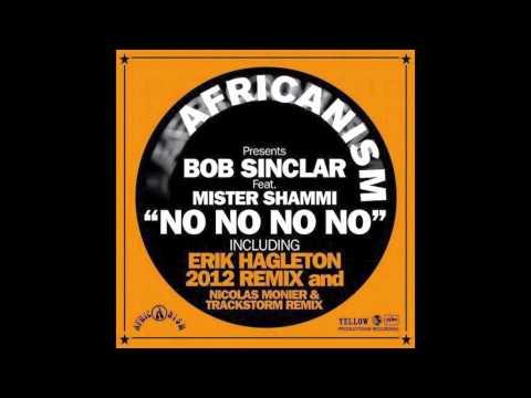 Bob Sinclar - NO NO NO NO (Nicolas Monier & Trackstorm Remix)