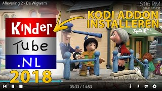 Kindertube NL addon installeren in Kodi 17 (Crypton) [2018]