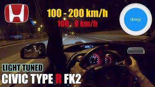 Honda Civic TYPE R FK2 ⏱ 100 » 200 km/h 📈✔️100 » 0 km/h BRAKE 📉 🛑 DRAGY