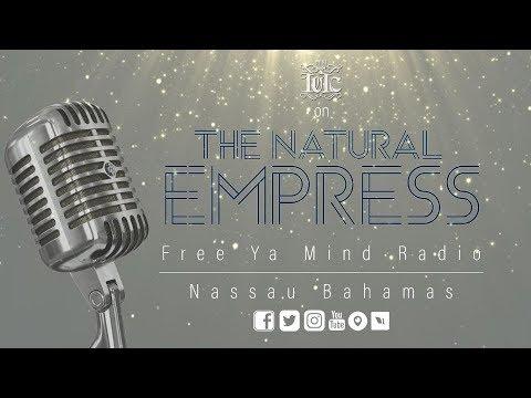 #IUIC #BAHAMAS onTHE NATURAL EMPRESS FREE YOUR MIND RADIO | #NASSAU