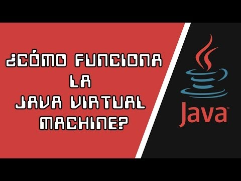 ¿Cómo Funciona la Java Virtual Machine?