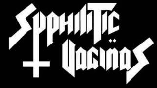 Syphilitic Vaginas - Scream Evil