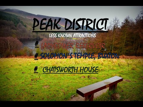 Peak District LESS KNOWN ATTRACTIONS (Ladybower reservoir, Solomon's Temple Buxton, Chatsworth House) Your Videos on VIRAL CHOP VIDEOS