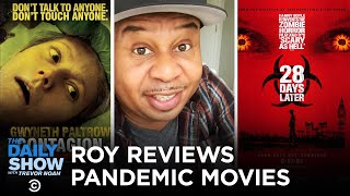 Roy Wood Jr. Reviews Pandemic Movies | The Daily Show